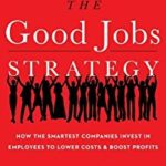 *BOOK REVIEW – The Good Jobs Strategy by Zeynep Ton @zeynepton