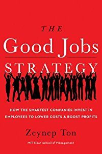 The Good Job Strategy